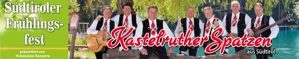 kastelruther spatzen Frühlingsfest